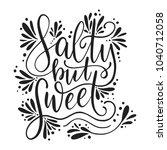salty but sweet. vector... | Shutterstock .eps vector #1040712058