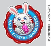 Happy Easter Guaranteed Seal - stock vector