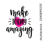 make today amazing vector... | Shutterstock .eps vector #1040899255