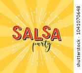 salsa party vector logotype.... | Shutterstock .eps vector #1041070648