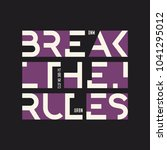 break the rules abstract... | Shutterstock .eps vector #1041295012