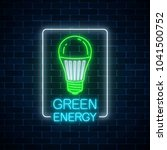 glowing neon sign of green led... | Shutterstock .eps vector #1041500752