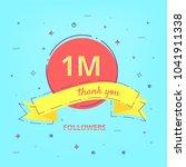 1m followers celebration card... | Shutterstock .eps vector #1041911338