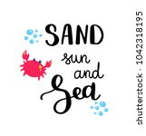 sand sun and sea. summer quote. ... | Shutterstock .eps vector #1042318195