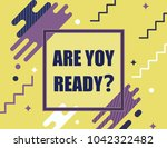 are you ready   | Shutterstock .eps vector #1042322482