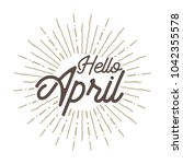 hello april vector hand written ... | Shutterstock .eps vector #1042355578