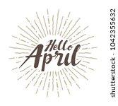 hello april vector hand written ... | Shutterstock .eps vector #1042355632