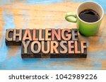 challenge yourself   word... | Shutterstock . vector #1042989226