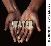 African Hand With Text Water ...