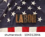 the word labor in old... | Shutterstock . vector #104312846