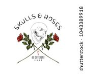 slogan with skull and red roses.... | Shutterstock .eps vector #1043389918