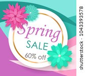 spring sale background of white ... | Shutterstock .eps vector #1043393578