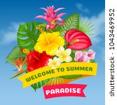 welcome to summer paradise.... | Shutterstock .eps vector #1043469952