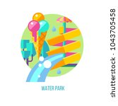 water park. vector illustration ... | Shutterstock .eps vector #1043705458