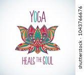 yoga heals the soul typography... | Shutterstock .eps vector #1043766676
