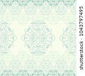 ornamental background  vector... | Shutterstock .eps vector #1043797495