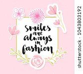 smiles are always in fashion.... | Shutterstock .eps vector #1043803192