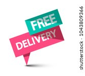 free delivery label. vector... | Shutterstock .eps vector #1043809366