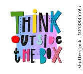 think outside the box quote... | Shutterstock .eps vector #1043835595