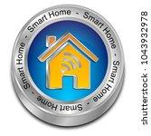 smart home button   3d...   Shutterstock . vector #1043932978