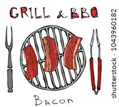 bbq and grill logo. fried bacon ... | Shutterstock .eps vector #1043960182