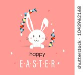 happy easter day with white... | Shutterstock .eps vector #1043962168