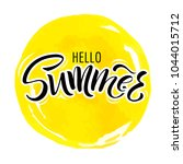 lettering hello summer wrote by ... | Shutterstock .eps vector #1044015712