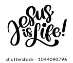 hand drawn jesus is life text.... | Shutterstock .eps vector #1044090796