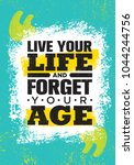 live your life and forget your... | Shutterstock .eps vector #1044244756
