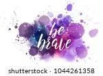 be brave hand lettering phrase... | Shutterstock .eps vector #1044261358