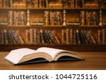 open book on the desk in the... | Shutterstock . vector #1044725116