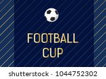 football cup background | Shutterstock .eps vector #1044752302