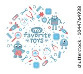 my favorite toys. boys... | Shutterstock .eps vector #1044764938