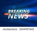 breaking news live background... | Shutterstock .eps vector #1044907642