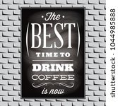 quotation on a topic of coffee... | Shutterstock .eps vector #1044985888