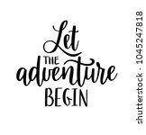 Let The Adventure Begin Vector...