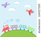Stock vector baby background with aircrafts and train vector textile stickers 104527205