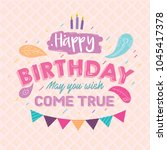 happy birthday greeting card.... | Shutterstock .eps vector #1045417378