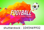 football poster for tournaments ...   Shutterstock .eps vector #1045469932