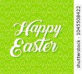 happy easter background... | Shutterstock .eps vector #1045508422