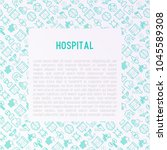 hospital concept with thin line ... | Shutterstock .eps vector #1045589308