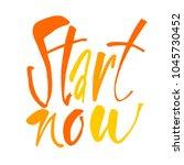 start now.  motivation...   Shutterstock .eps vector #1045730452