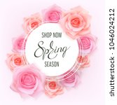Stock vector white round banner with pink apricot photo realistic roses and hand writing text spring season 1046024212