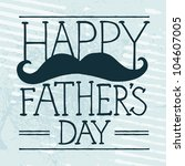 father's day text illustration... | Shutterstock .eps vector #104607005