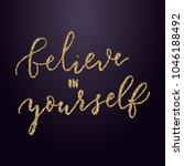 believe in yourself  vector...   Shutterstock .eps vector #1046188492