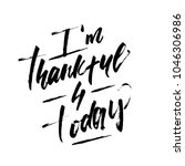 i am thankful for today... | Shutterstock .eps vector #1046306986