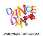 dance day. april 29. vector... | Shutterstock .eps vector #1046607355