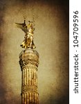 vintage style picture of the triumphal column in Berlin Germany - stock photo