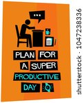plan for a super productive day ... | Shutterstock .eps vector #1047238336