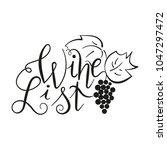 hand drawn lettering wine list... | Shutterstock .eps vector #1047297472
